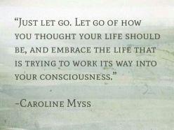 Carolyn Myss Let go